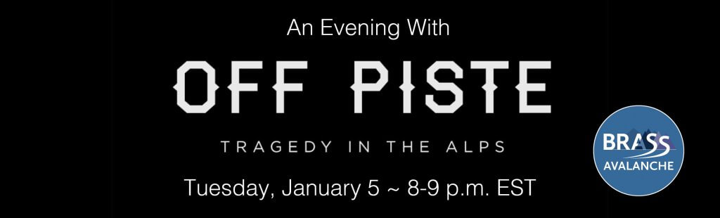 an evening with off piste brass avalanche